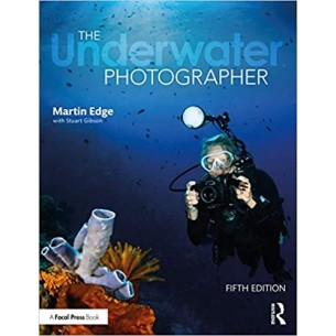 The Underwater Photographer - 5th Edition