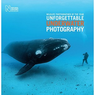Wildlife Photographer of the Year:  Unforgettable Underwater Photography - Hardcover