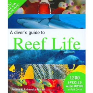 A Diver′s Guide to Reef Life [Hardcover]